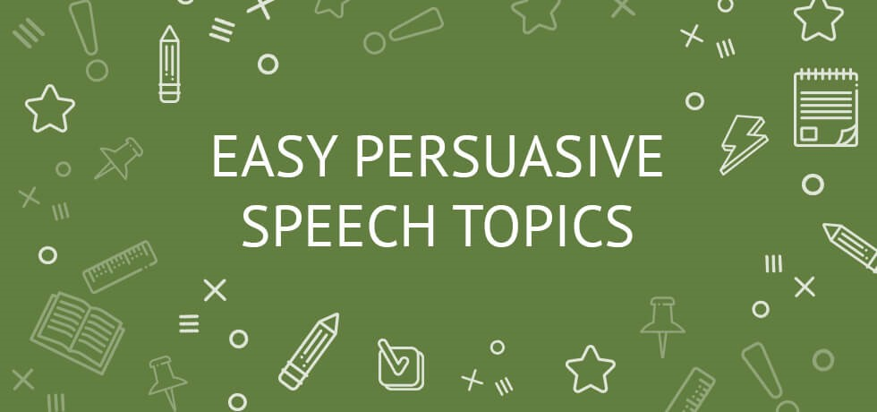 Essay Persuasive Speech Topics